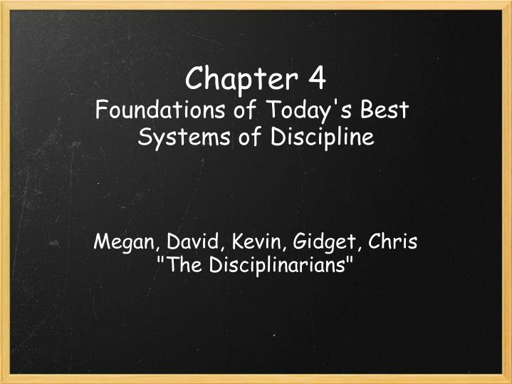 Chapter 4 foundations of today s best systems of discipline