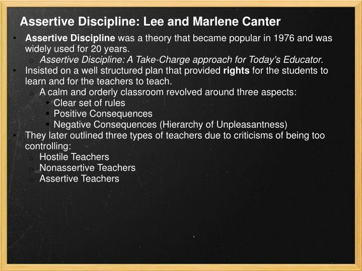 Assertive Discipline: Lee and Marlene Canter