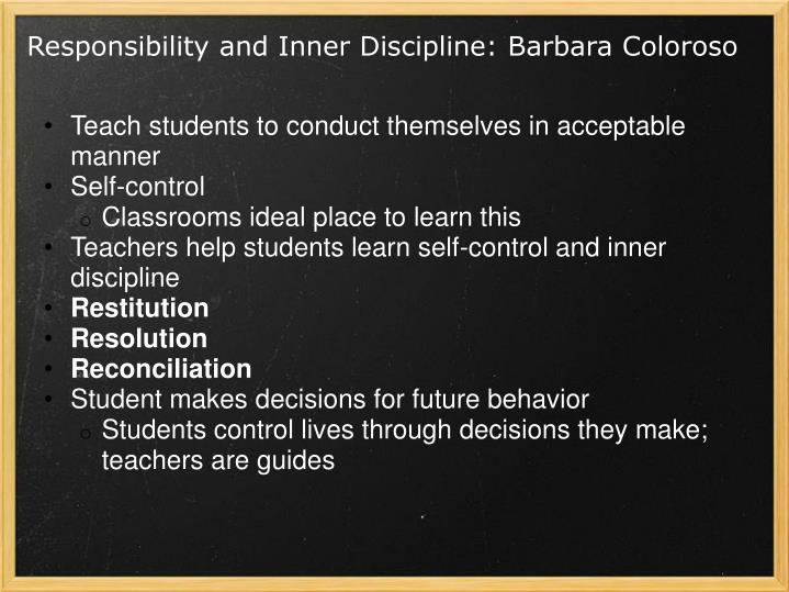 Responsibility and Inner Discipline: Barbara Coloroso
