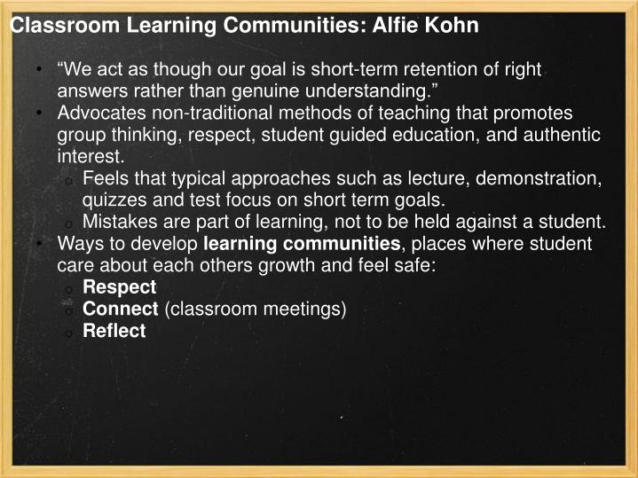 Classroom Learning Communities: Alfie Kohn