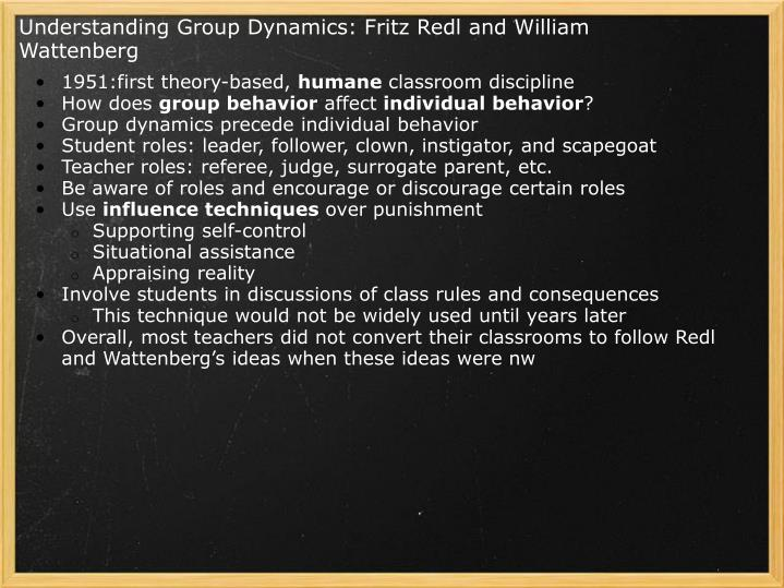 Understanding Group Dynamics: Fritz Redl and William Wattenberg