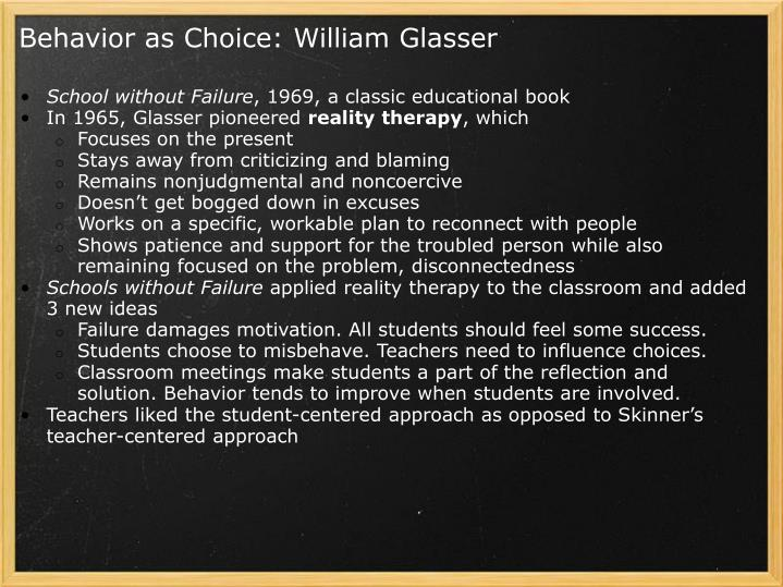 Behavior as Choice: William Glasser