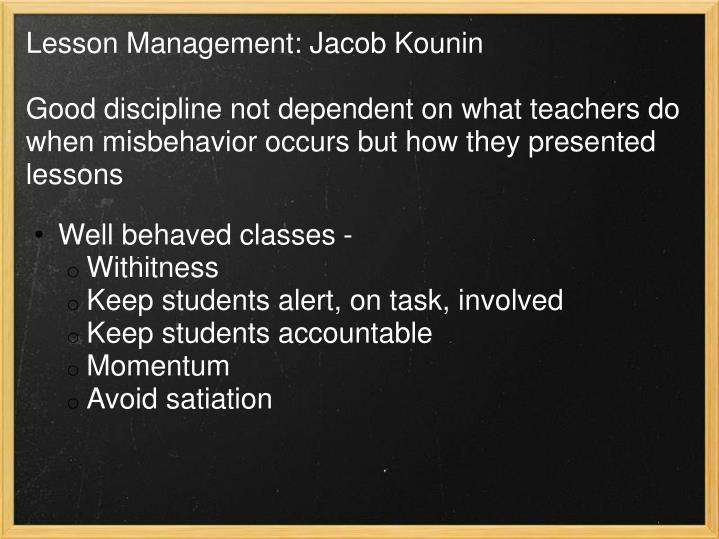 Lesson Management: Jacob Kounin