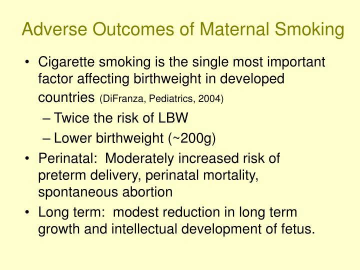 Adverse Outcomes of Maternal Smoking