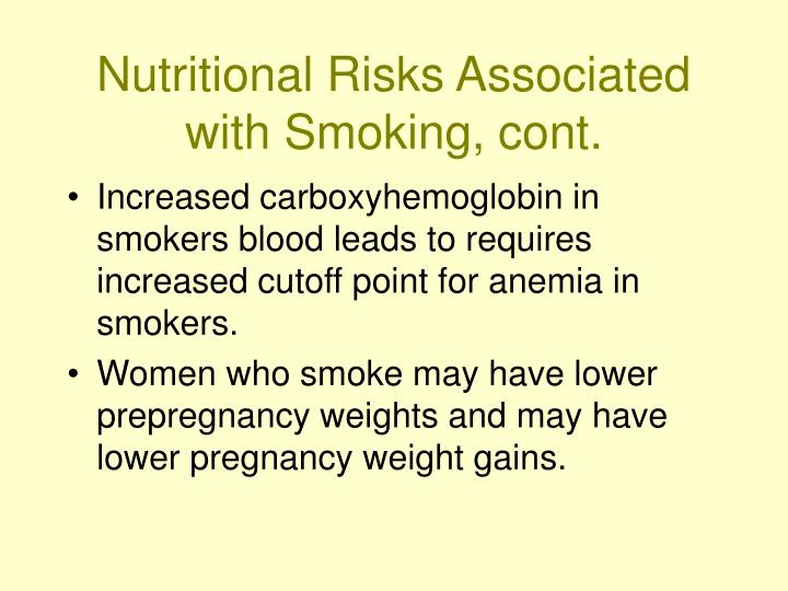 Nutritional Risks Associated with Smoking, cont.
