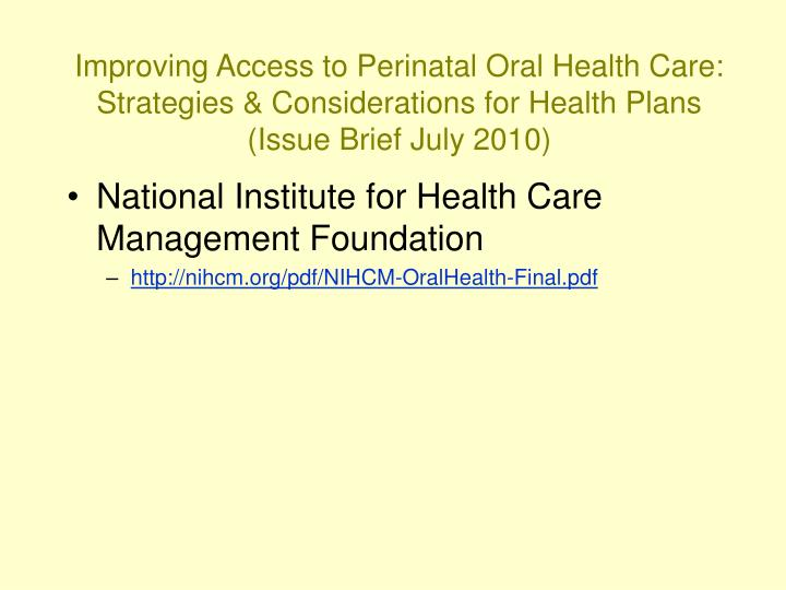 Improving Access to Perinatal Oral Health Care: Strategies & Considerations for Health Plans