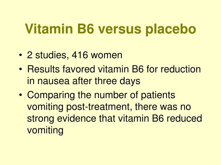 Vitamin B6 versus placebo