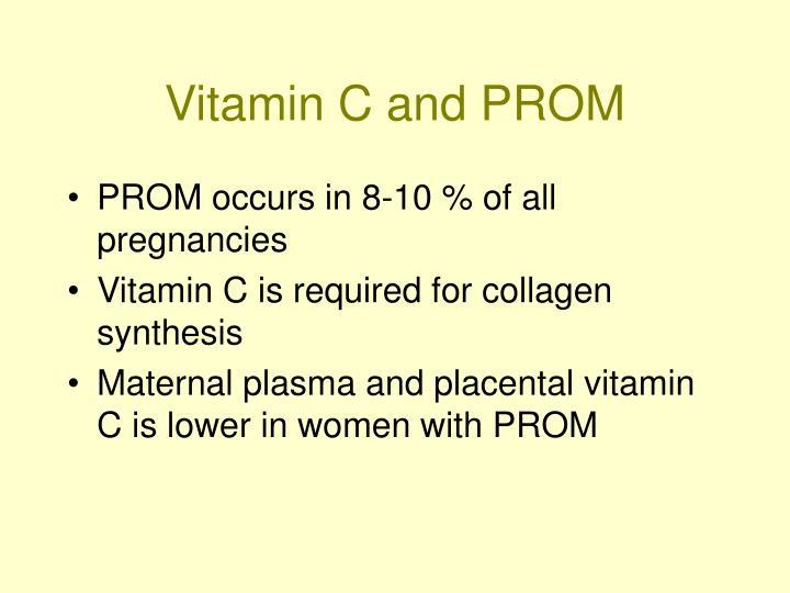 Vitamin C and PROM