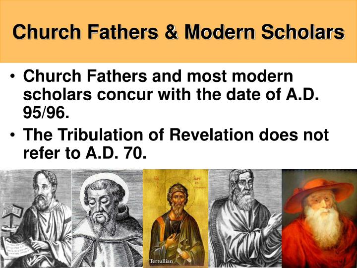 Church Fathers & Modern Scholars