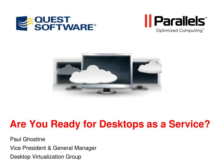 Are you ready for desktops as a service