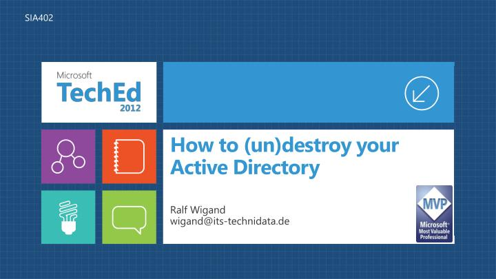 How to un destroy your active directory