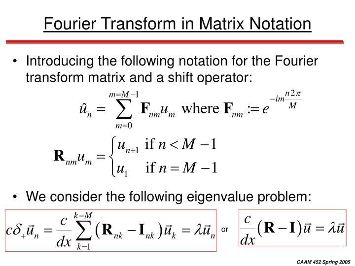 Fourier Transform in Matrix Notation