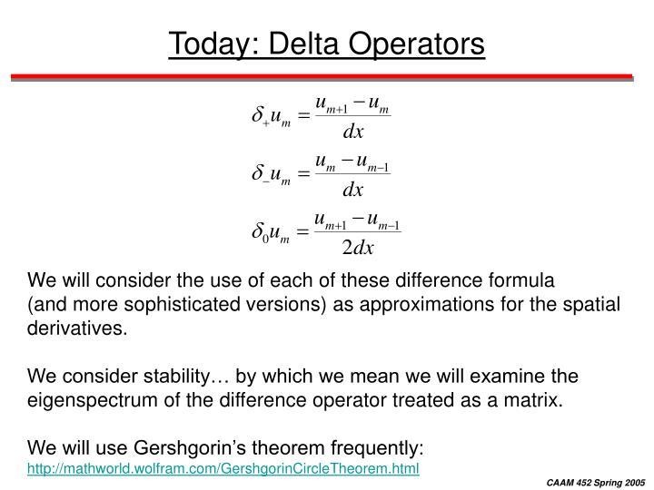 Today: Delta Operators