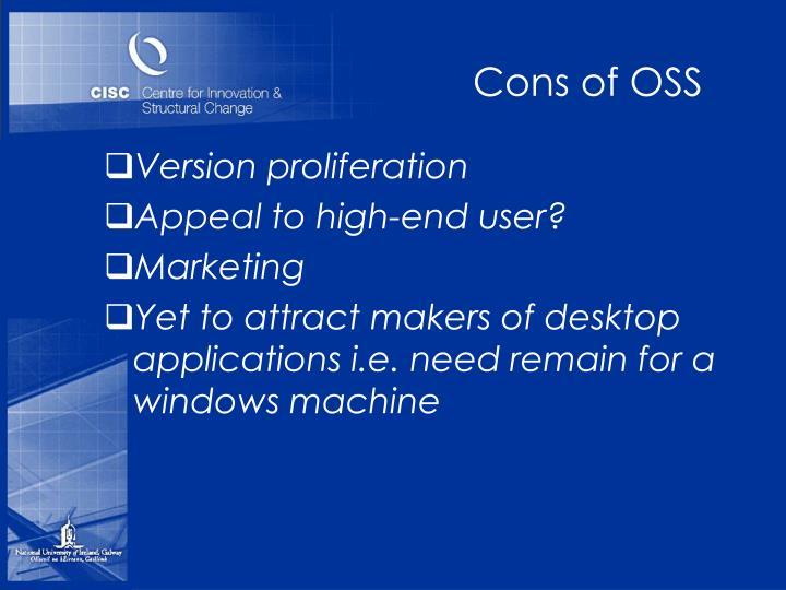 Cons of OSS