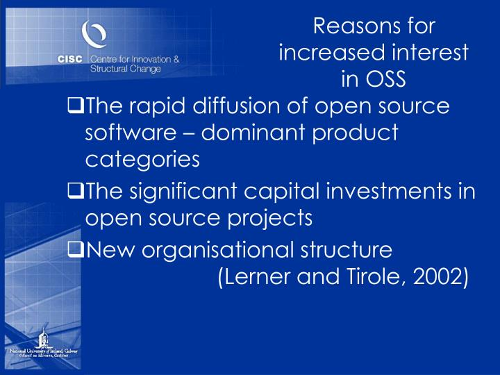 Reasons for increased interest in OSS