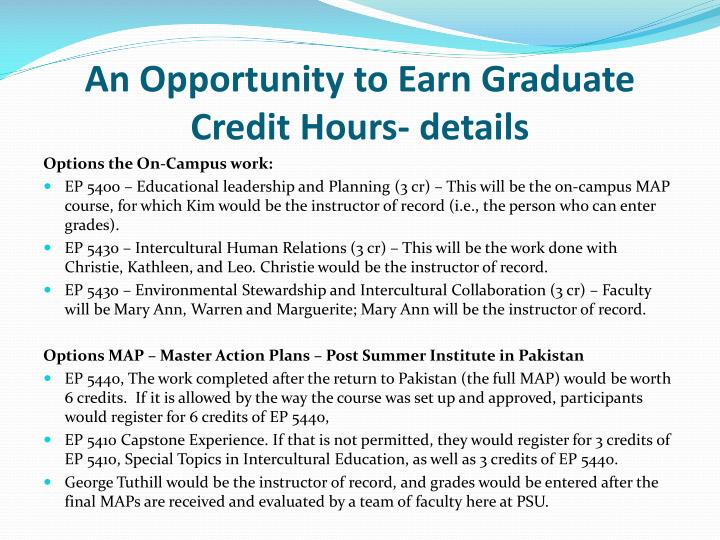 An Opportunity to Earn Graduate Credit Hours- details