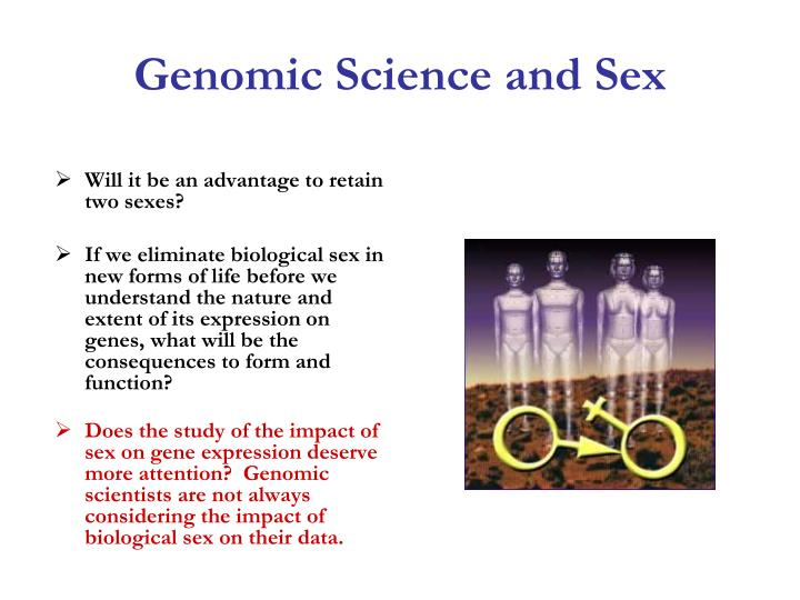 Genomic Science and Sex
