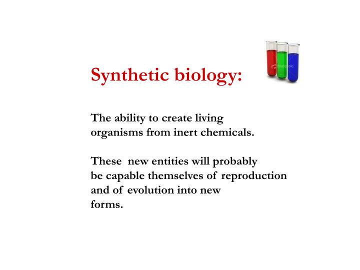 Synthetic biology: