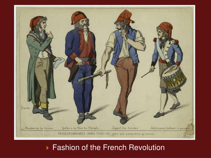 Fashion of the French Revolution