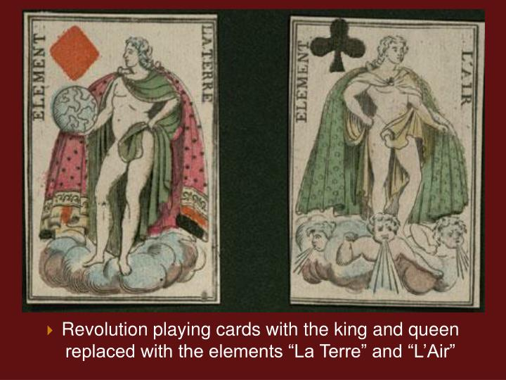 Revolution playing cards with the king and queen replaced with the elements La Terre and LAir