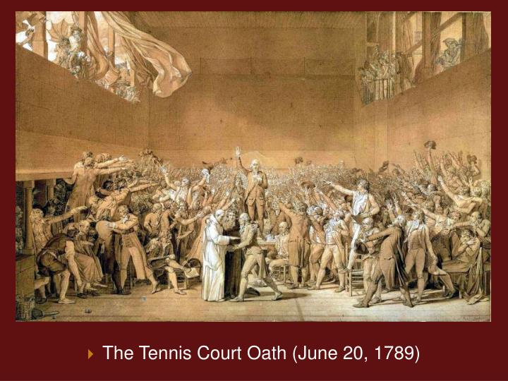 The Tennis Court Oath (June 20, 1789)