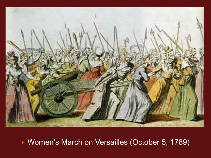 Womens March on Versailles (October 5, 1789)