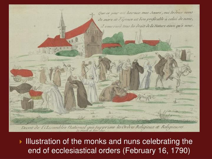 Illustration of the monks and nuns celebrating the end of ecclesiastical orders (February 16, 1790)
