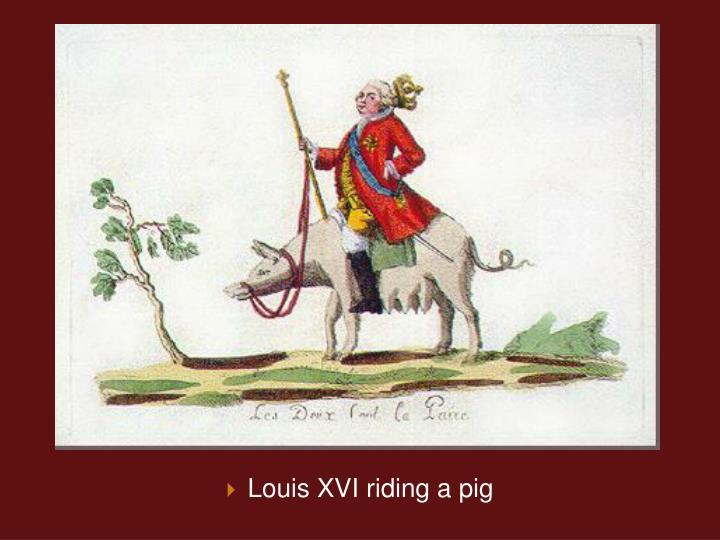 Louis XVI riding a pig