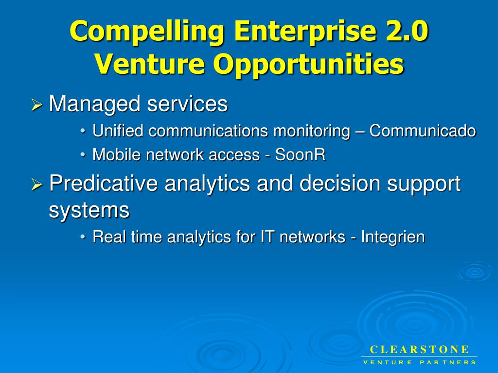 Compelling Enterprise 2.0  Venture Opportunities