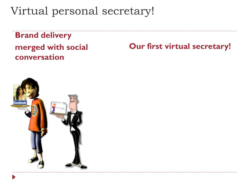 Our first virtual secretary!