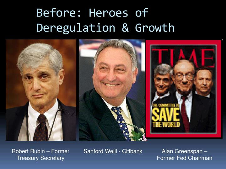 Before: Heroes of Deregulation & Growth