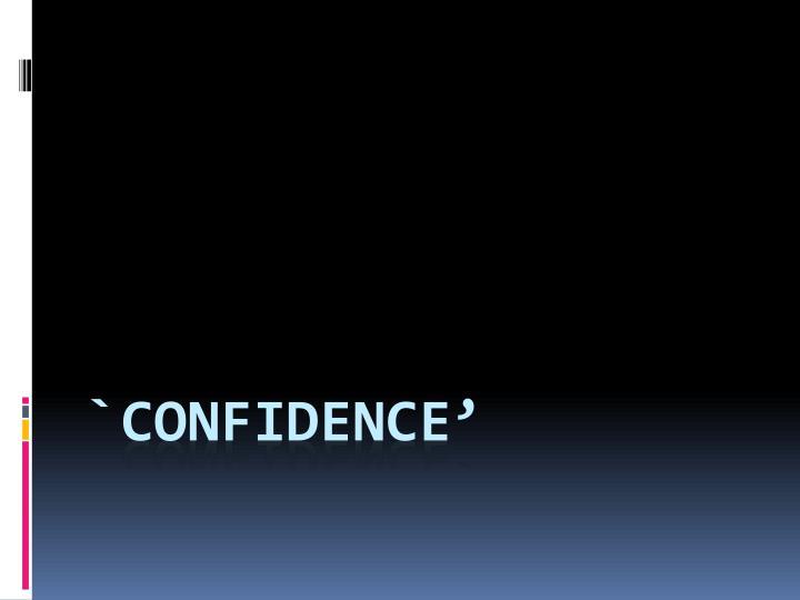 `confidence'