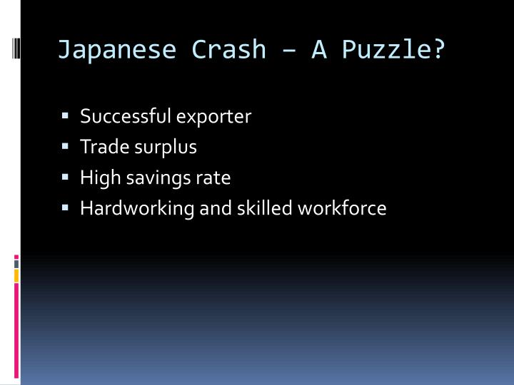 Japanese Crash – A Puzzle?