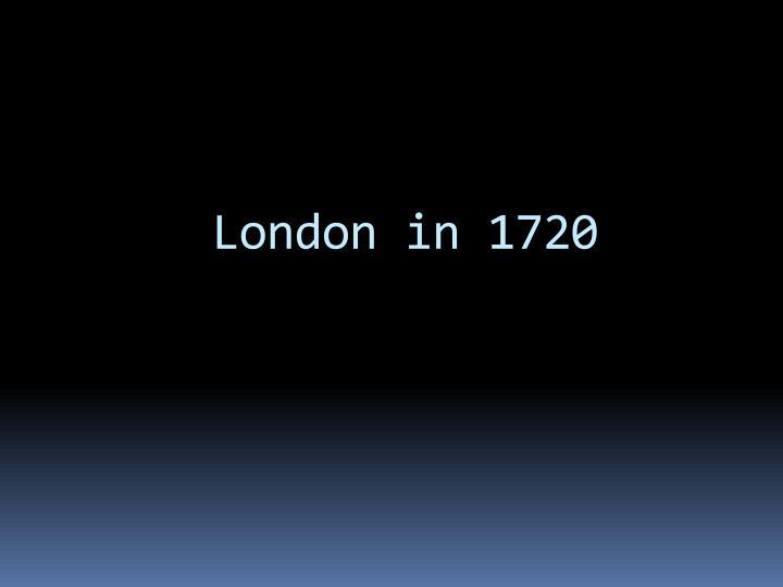 London in 1720
