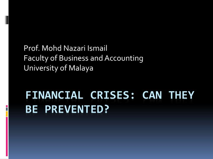 Prof mohd nazari ismail faculty of business and accounting university of malaya