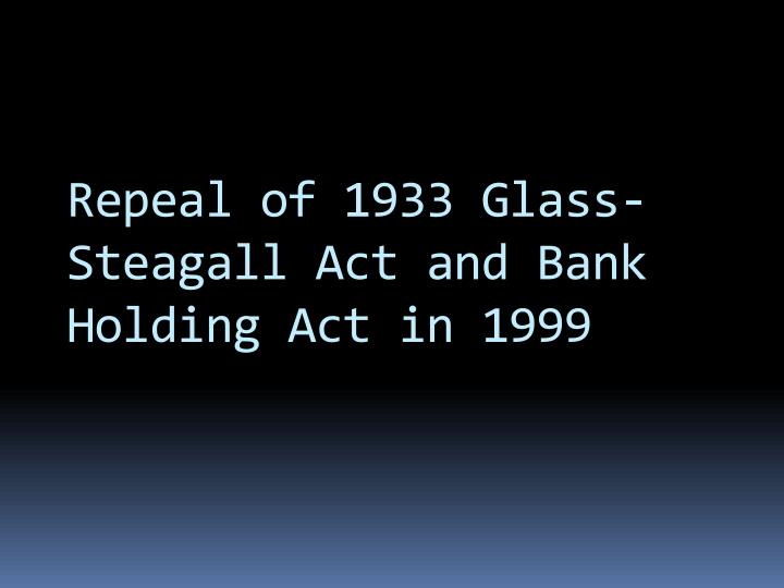 Repeal of 1933 Glass-