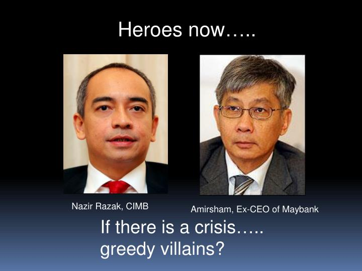 Heroes now…..