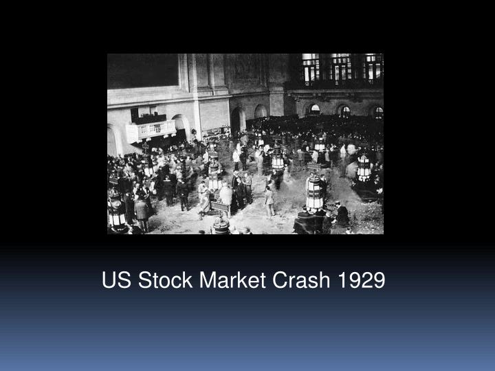 US Stock Market Crash 1929