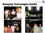 emerging technologies exhibit