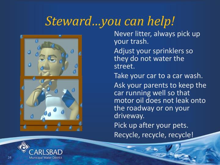 Steward…you can help!