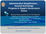 administrative simplification beyond technology progress in egypt s governance issues