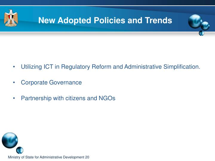 New Adopted Policies and Trends