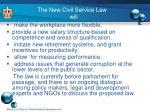 the new civil service law will