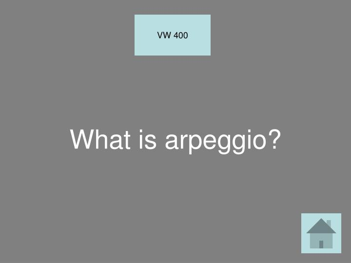 What is arpeggio?