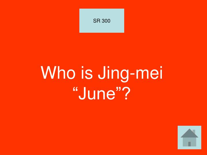 "Who is Jing-mei ""June""?"