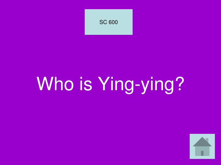 Who is Ying-ying?