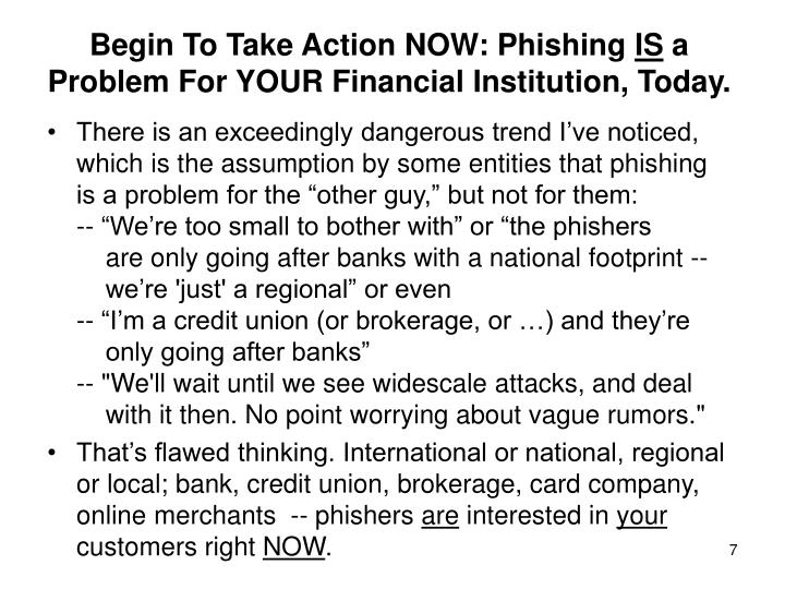Begin To Take Action NOW: Phishing