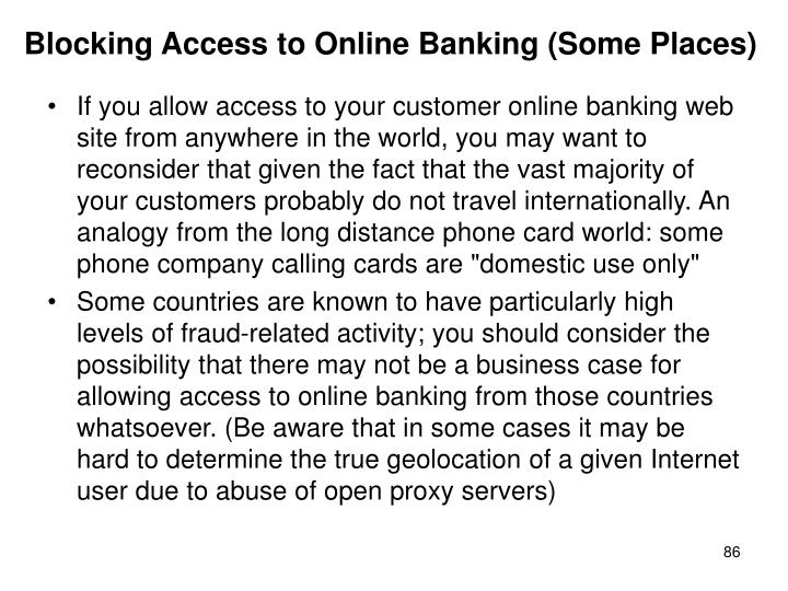Blocking Access to Online Banking (Some Places)