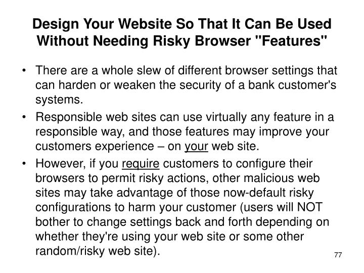 "Design Your Website So That It Can Be Used Without Needing Risky Browser ""Features"""