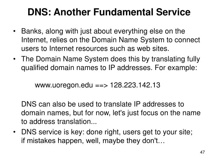 DNS: Another Fundamental Service